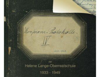 Schulgeschichte: 'Konferenz-Protokolle 1933-1949'